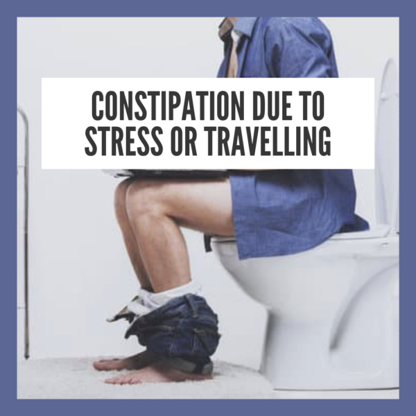 Natural Home Remedy For Stress Or Travelling Constipation